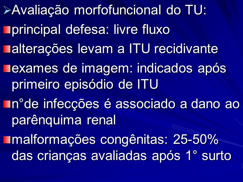 Avaliação morfofuncional do TU: