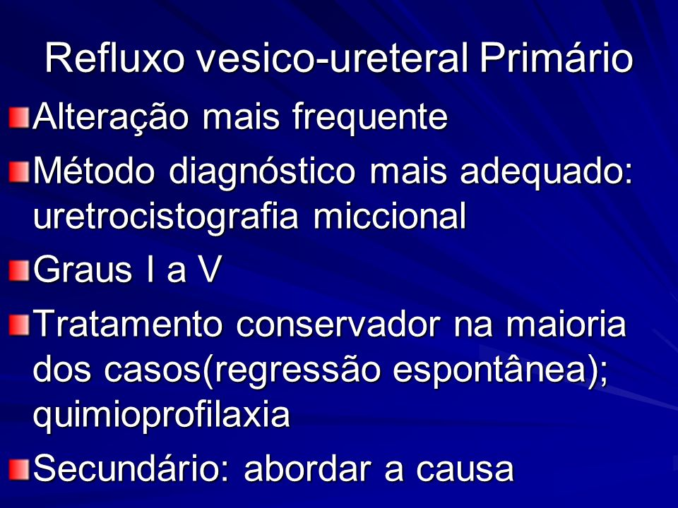 Refluxo vesico-ureteral Primário