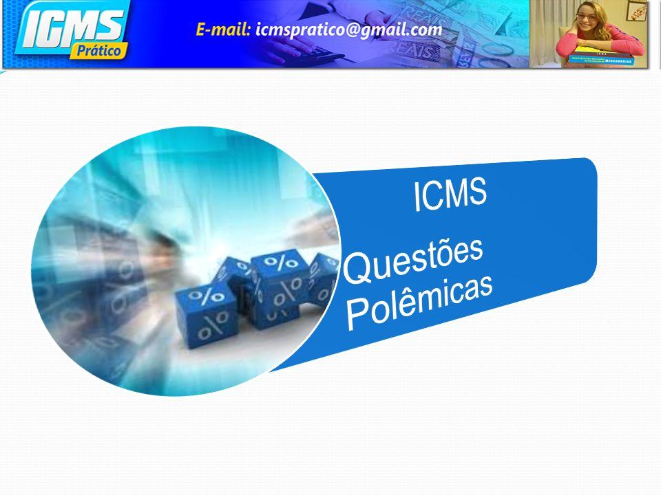 ICMS Questões Polêmicas