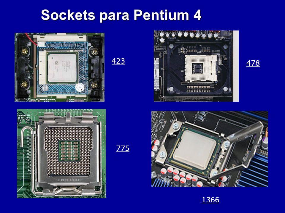 Sockets para Pentium 4 423 478 775 1366
