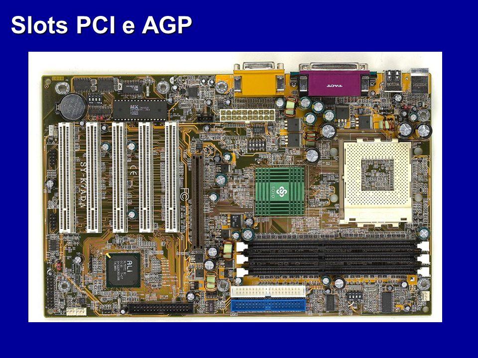 Slots PCI e AGP