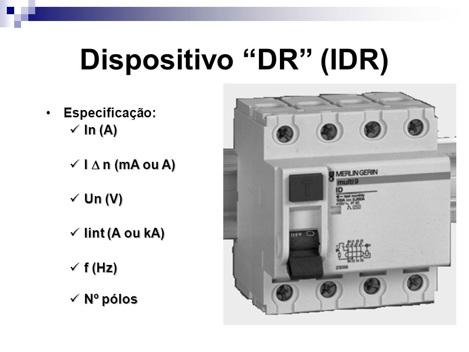 Dispositivo DR (IDR)