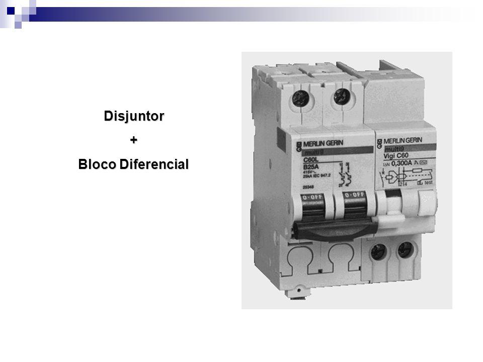 Disjuntor + Bloco Diferencial