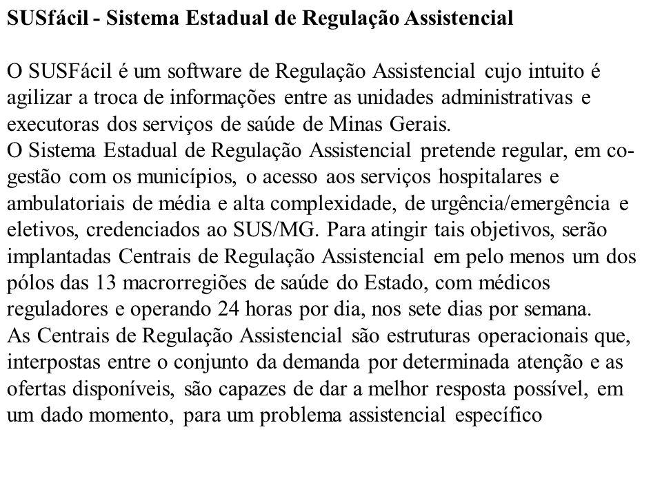 SUSfácil - Sistema Estadual de Regulação Assistencial