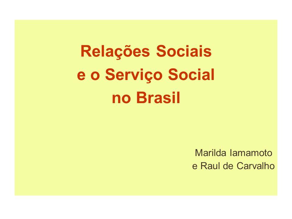 Relações Sociais e o Serviço Social no Brasil