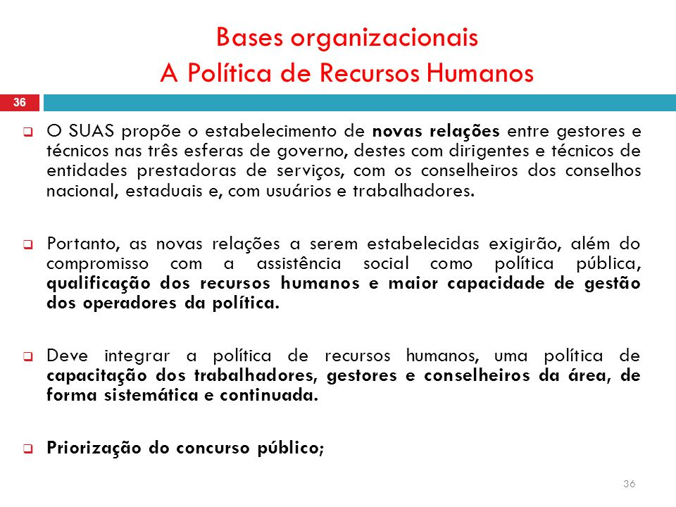 Bases organizacionais A Política de Recursos Humanos