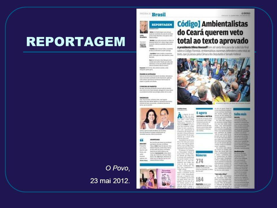 REPORTAGEM O Povo, 23 mai 2012.