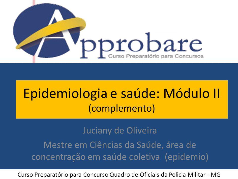 Epidemiologia e saúde: Módulo II (complemento)