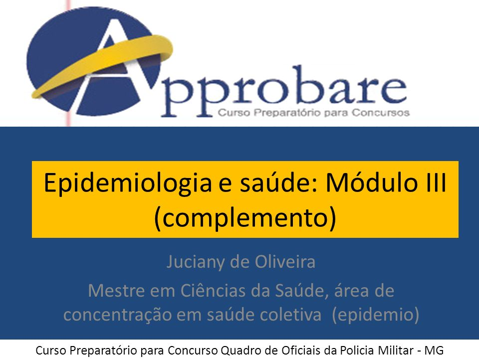 Epidemiologia e saúde: Módulo III (complemento)