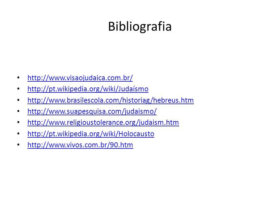 Bibliografia http://www.visaojudaica.com.br/