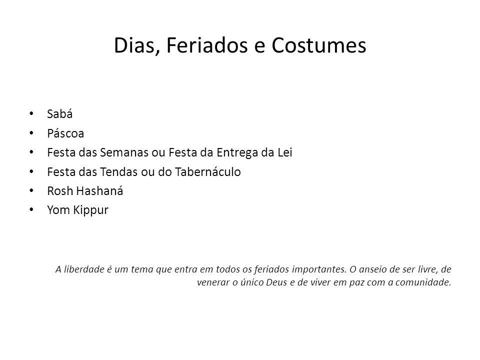 Dias, Feriados e Costumes