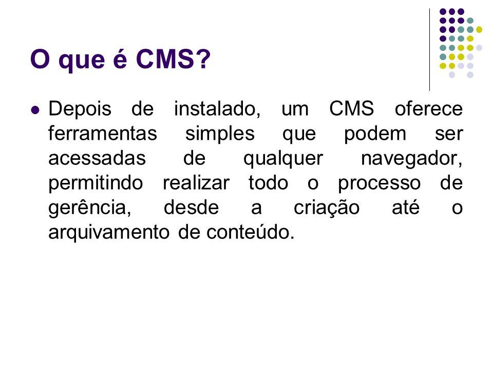 O que é CMS