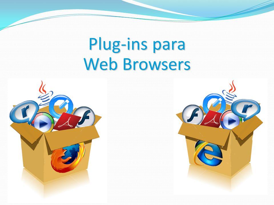 Plug-ins para Web Browsers