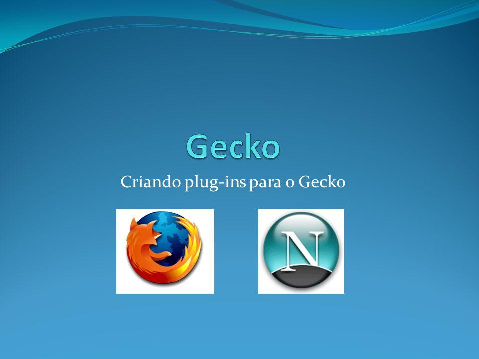 Criando plug-ins para o Gecko