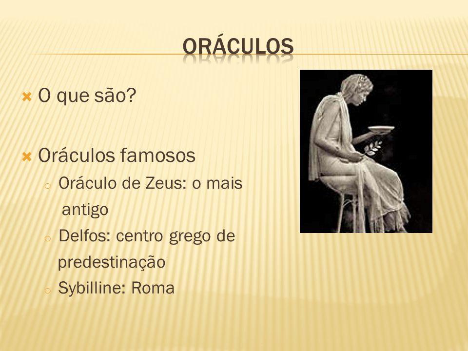 Oráculos O que são Oráculos famosos Oráculo de Zeus: o mais antigo