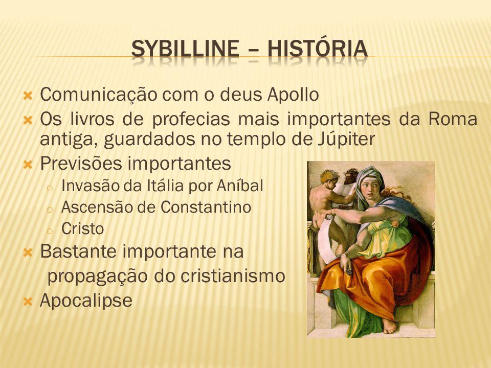 Sybilline – História Comunicação com o deus Apollo