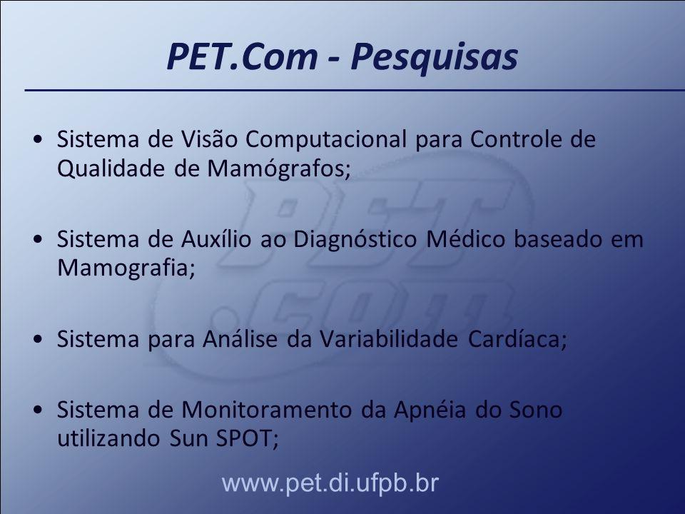 PET.Com - Pesquisas Sistema de Visão Computacional para Controle de Qualidade de Mamógrafos;