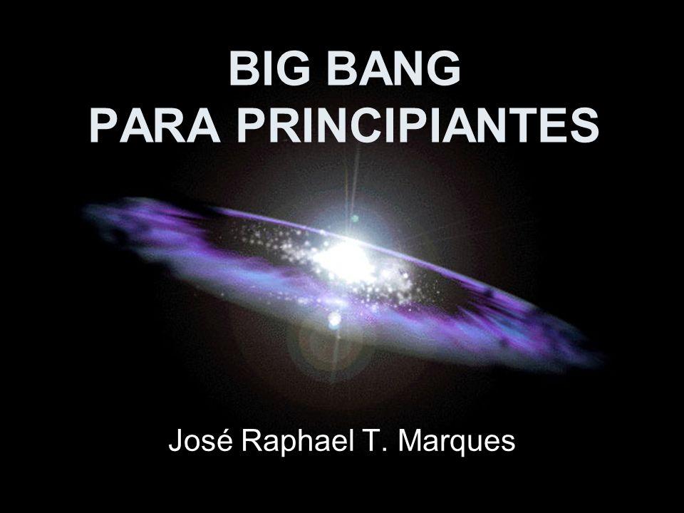 BIG BANG PARA PRINCIPIANTES