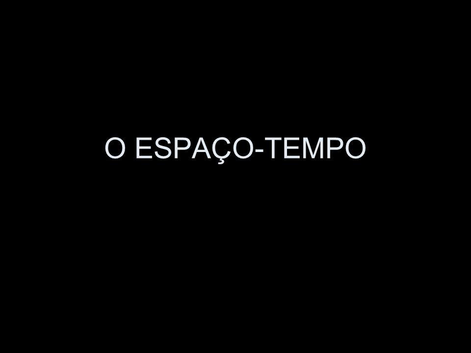 O ESPAÇO-TEMPO