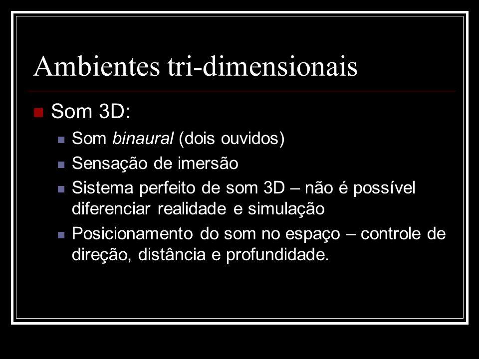 Ambientes tri-dimensionais