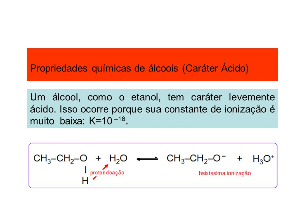 Propriedades químicas de álcoois (Caráter Ácido)