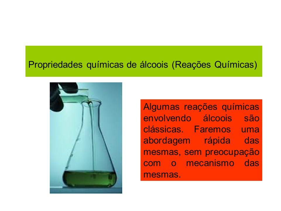 Propriedades químicas de álcoois (Reações Químicas)
