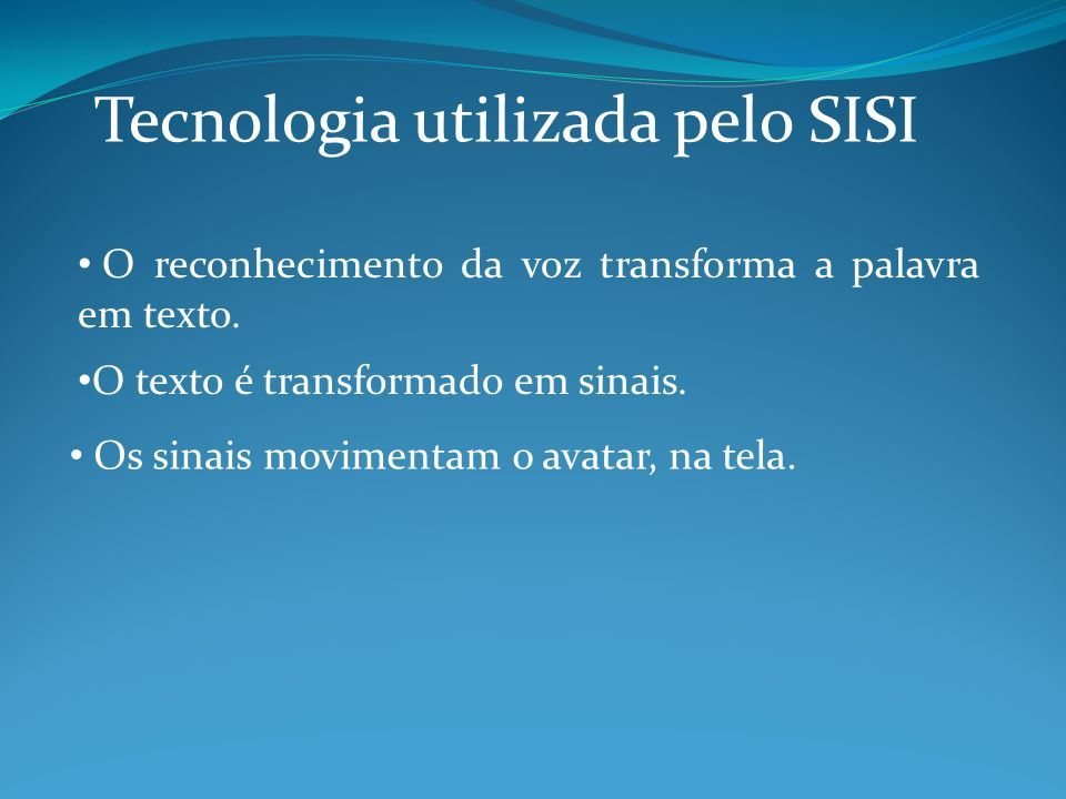 Tecnologia utilizada pelo SISI