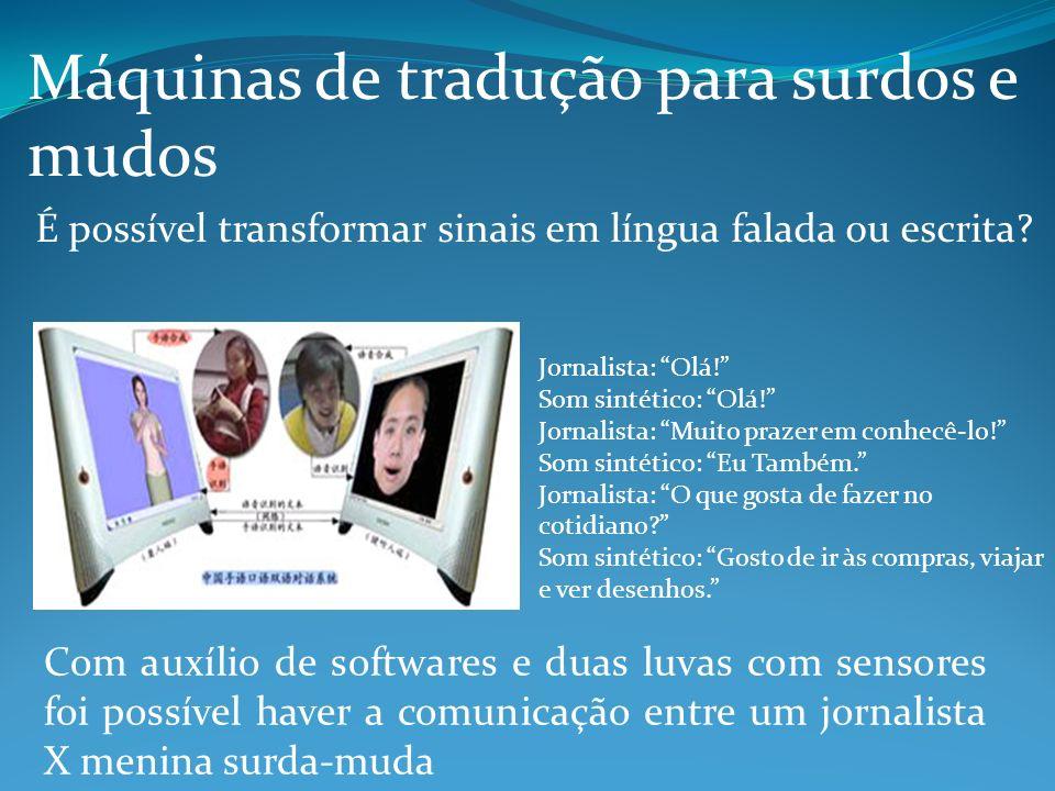 Máquinas de tradução para surdos e mudos