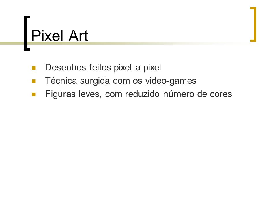Pixel Art Desenhos feitos pixel a pixel