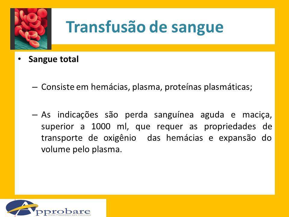 Transfusão de sangue Sangue total