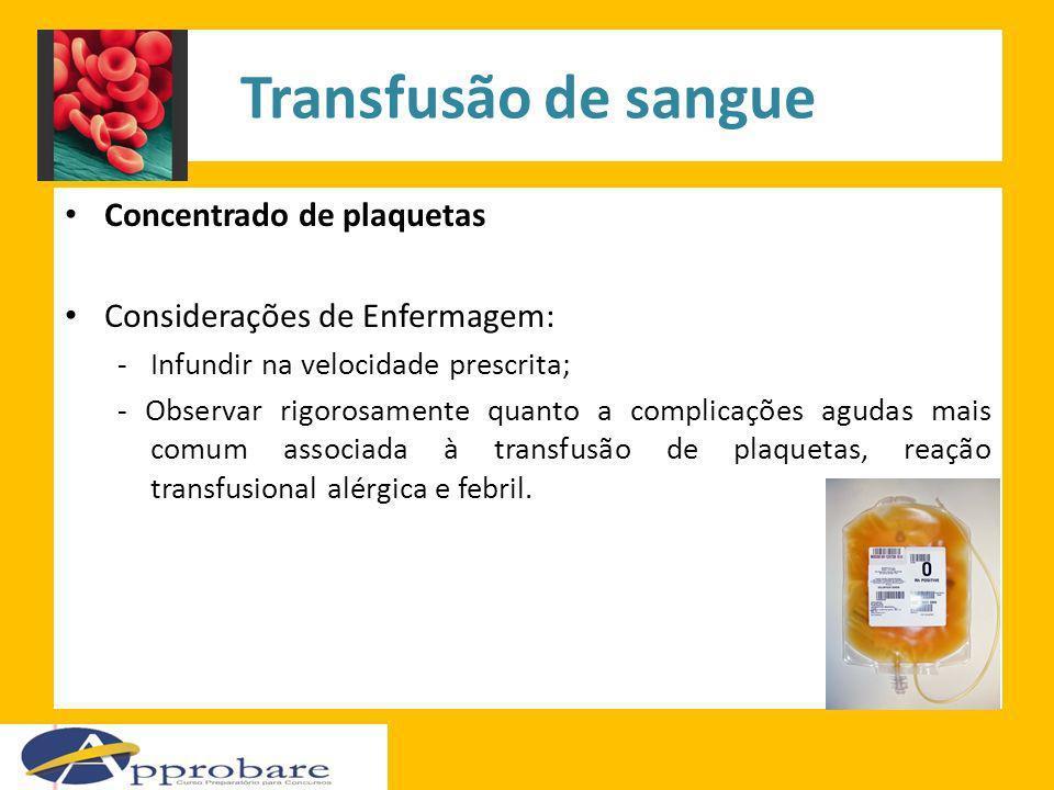Transfusão de sangue Concentrado de plaquetas