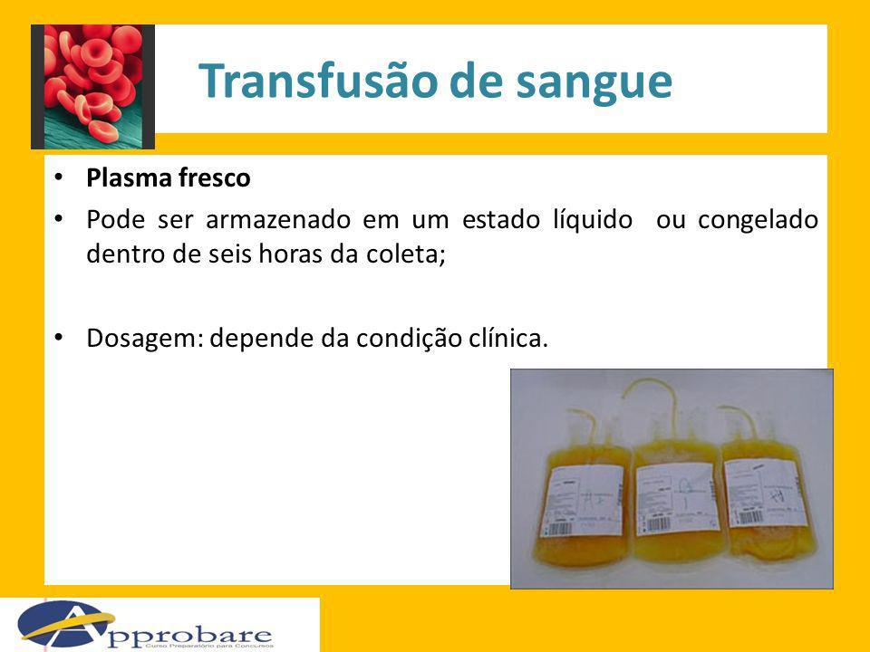 Transfusão de sangue Plasma fresco