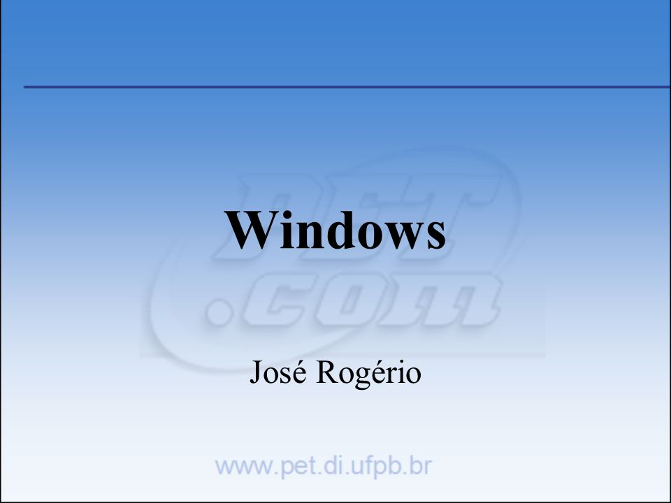 Windows José Rogério