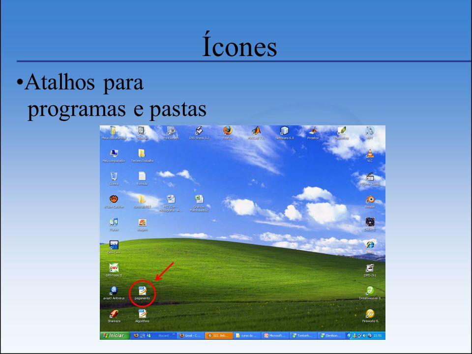 Ícones Atalhos para programas e pastas