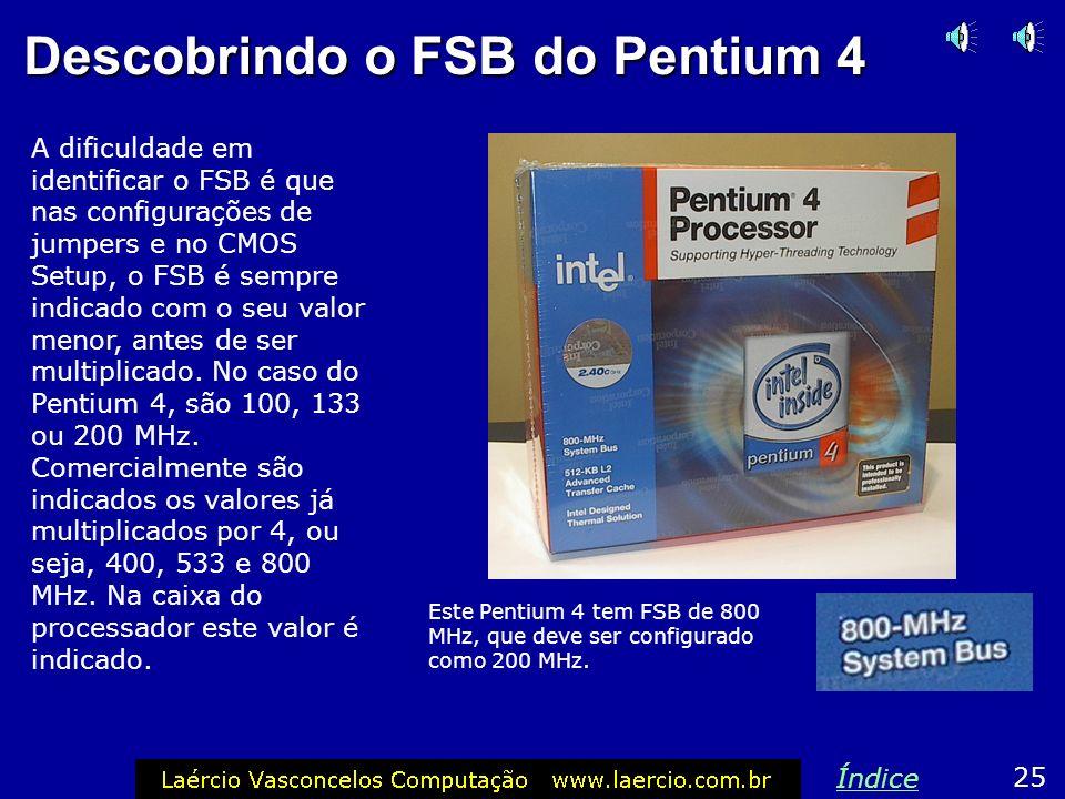Descobrindo o FSB do Pentium 4