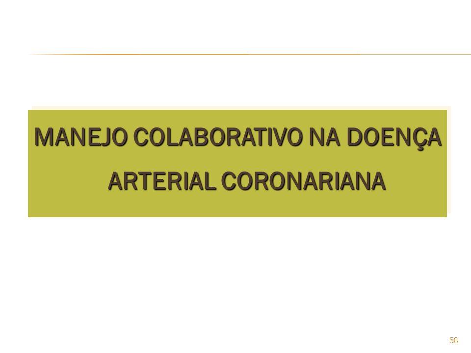 MANEJO COLABORATIVO NA DOENÇA ARTERIAL CORONARIANA