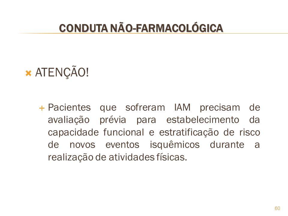 CONDUTA NÃO-FARMACOLÓGICA