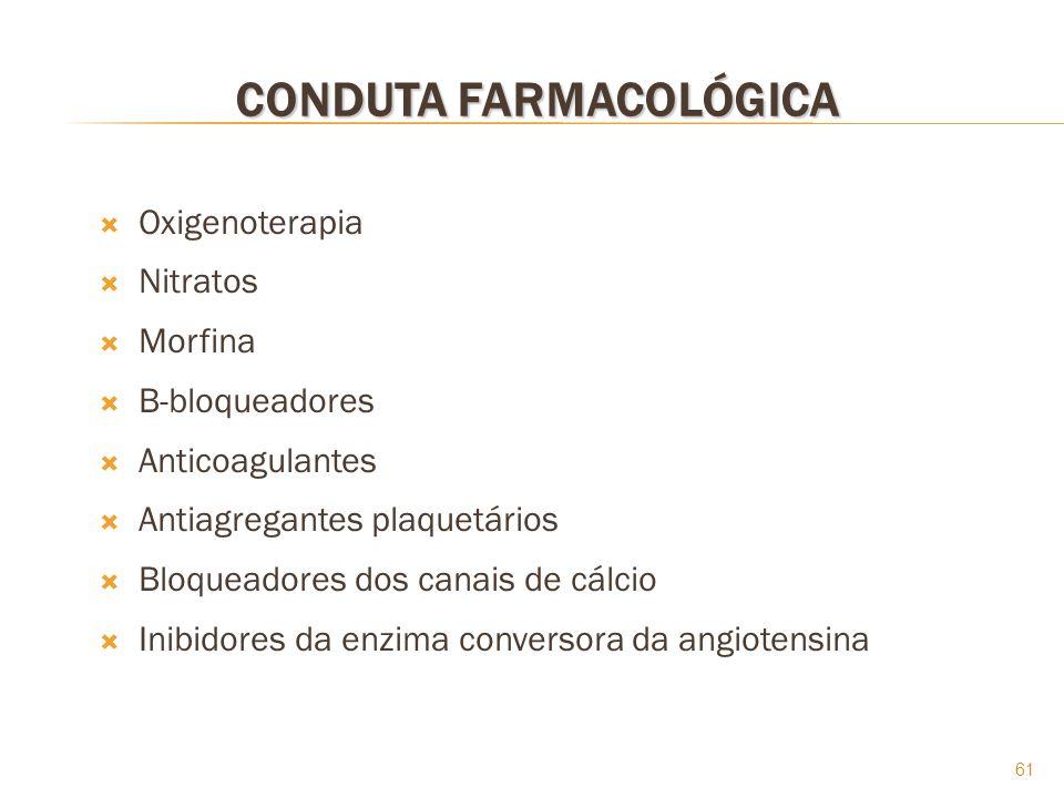 CONDUTA FARMACOLÓGICA