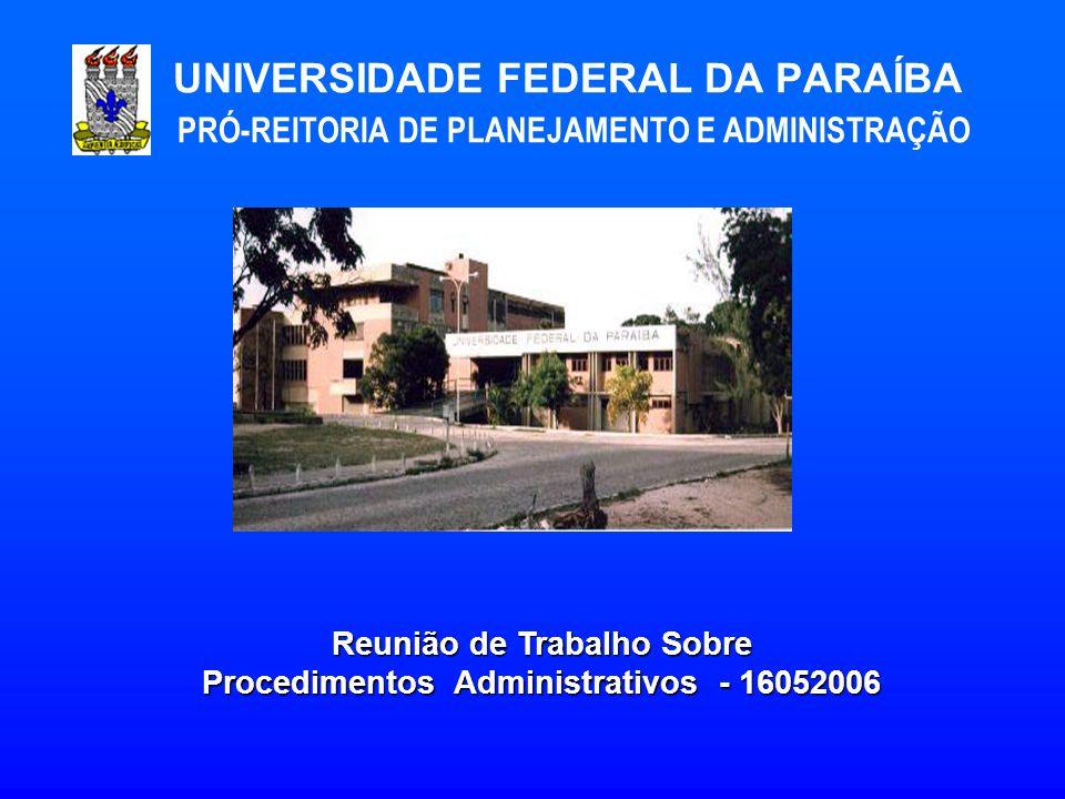 Reunião de Trabalho Sobre Procedimentos Administrativos - 16052006