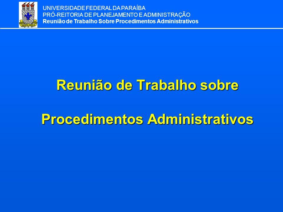 Reunião de Trabalho sobre Procedimentos Administrativos