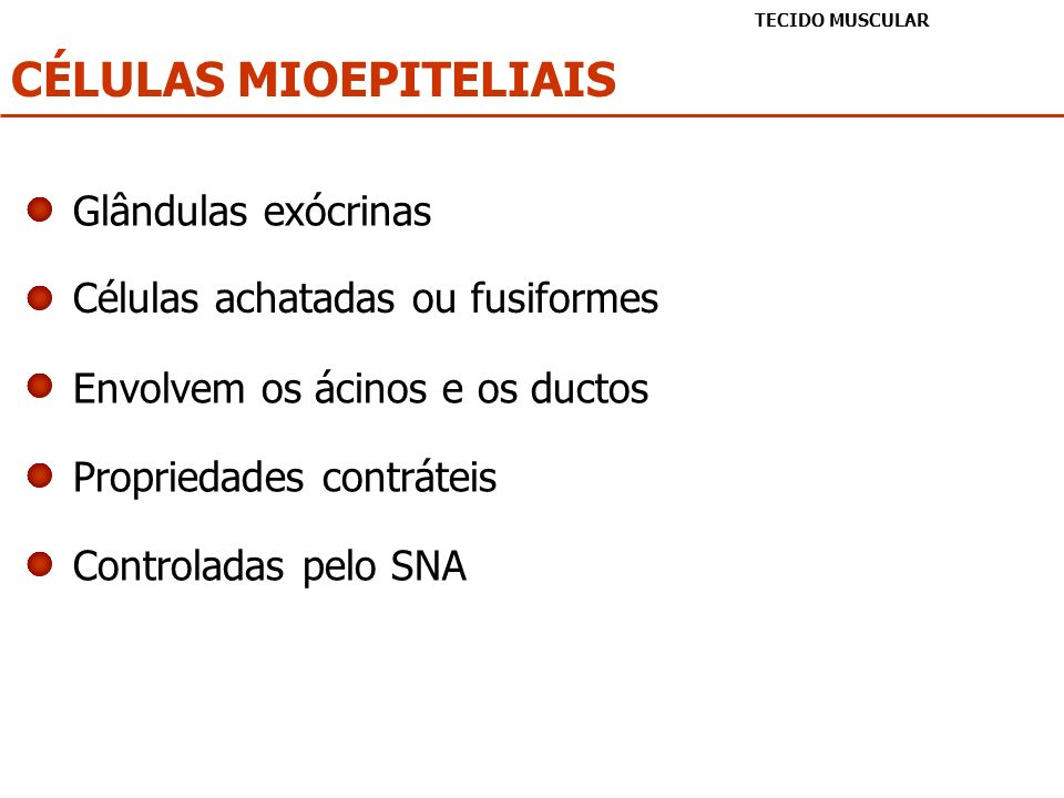 CÉLULAS MIOEPITELIAIS