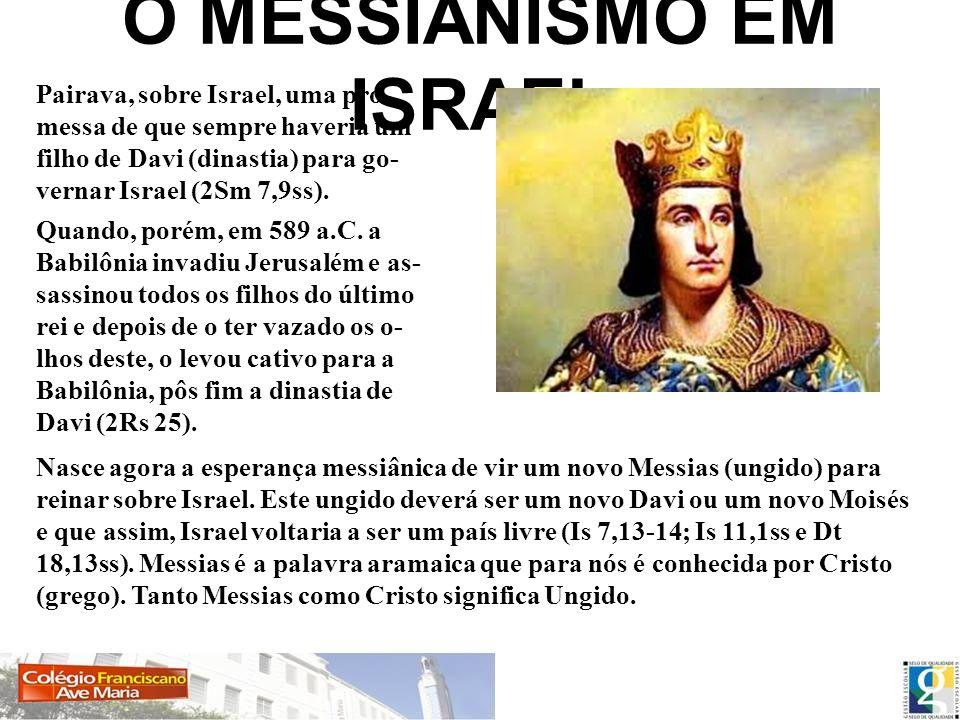 O MESSIANISMO EM ISRAEL