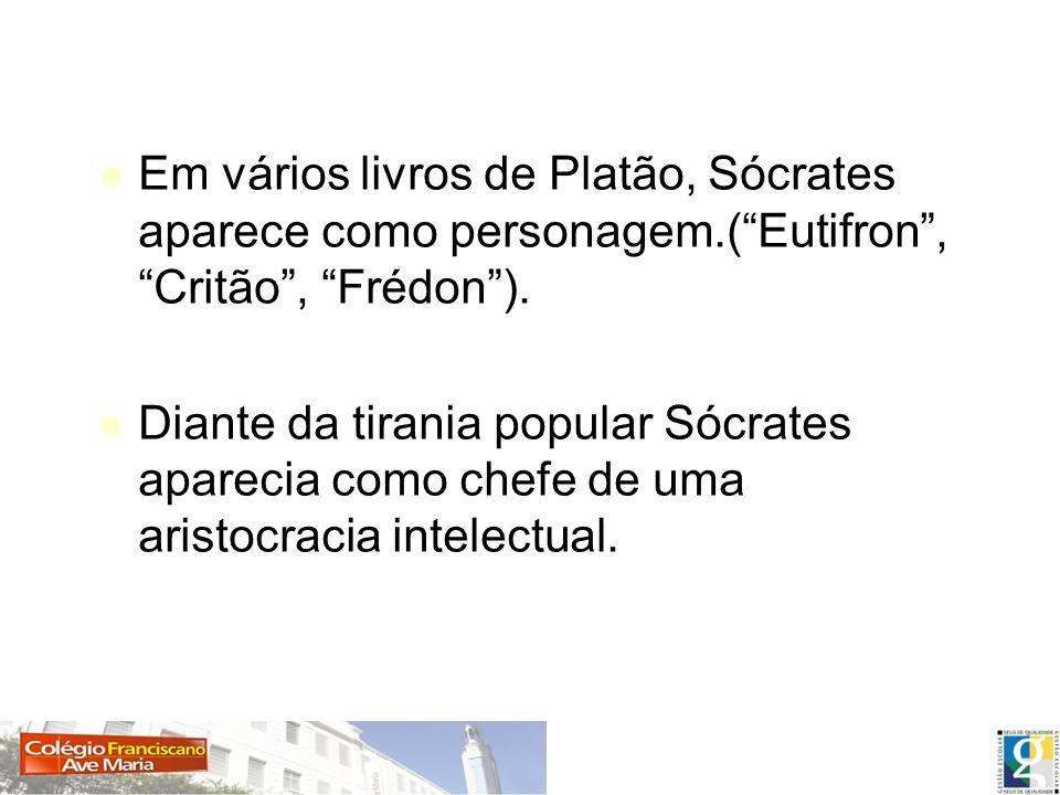 Em vários livros de Platão, Sócrates aparece como personagem