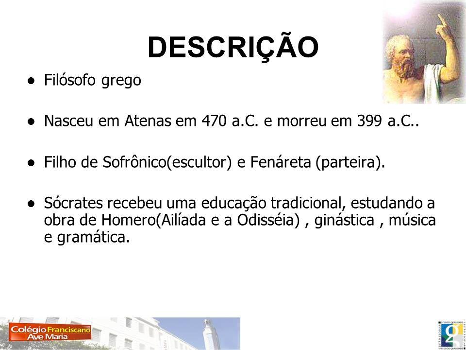 DESCRIÇÃO Filósofo grego