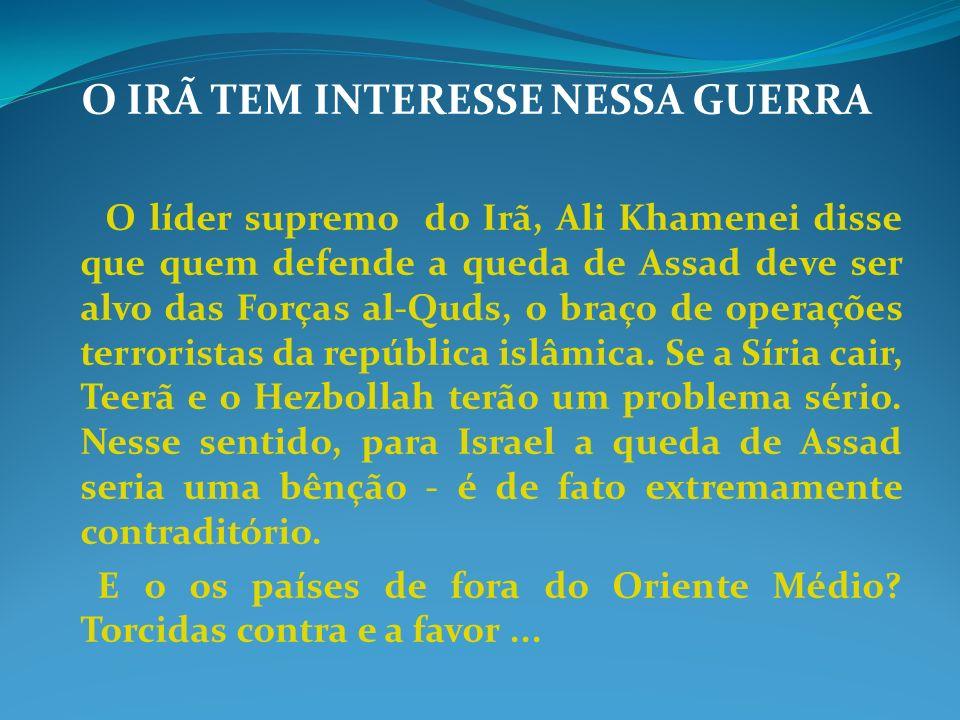 O IRÃ TEM INTERESSE NESSA GUERRA