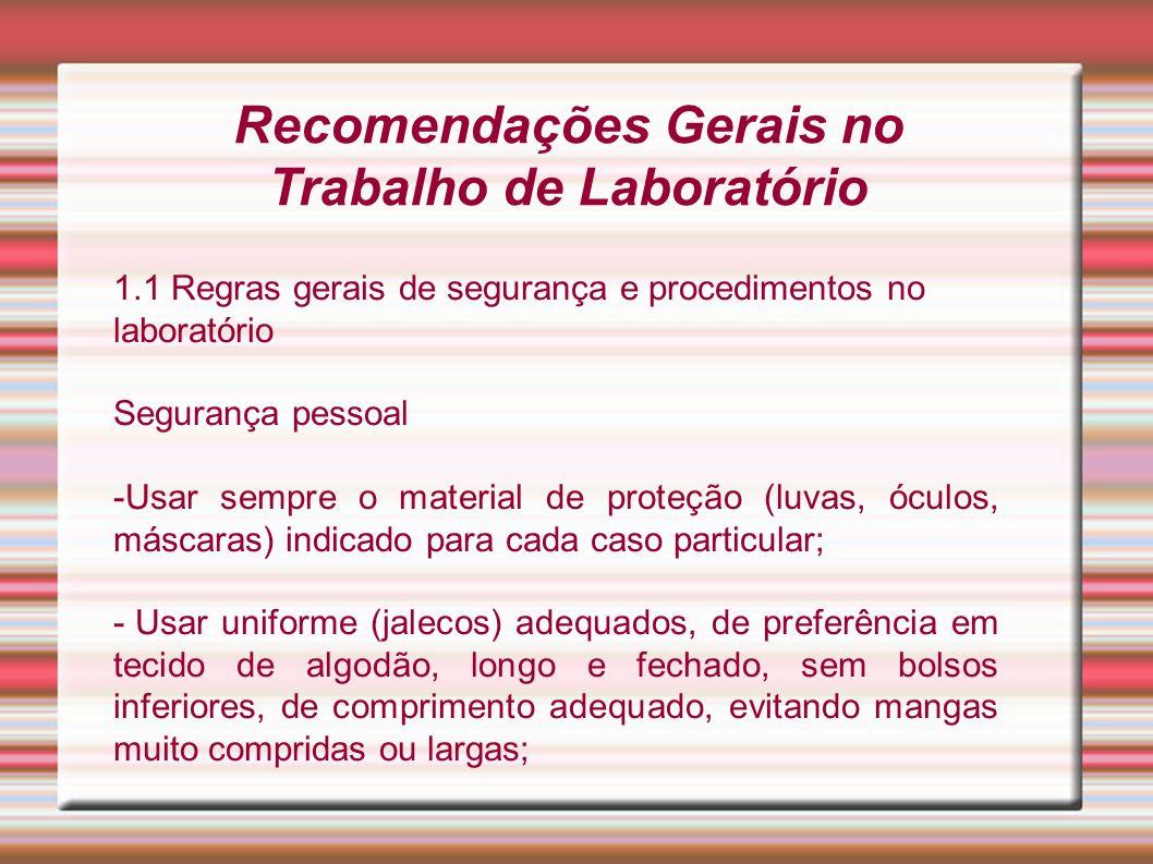 Recomendações Gerais no Trabalho de Laboratório