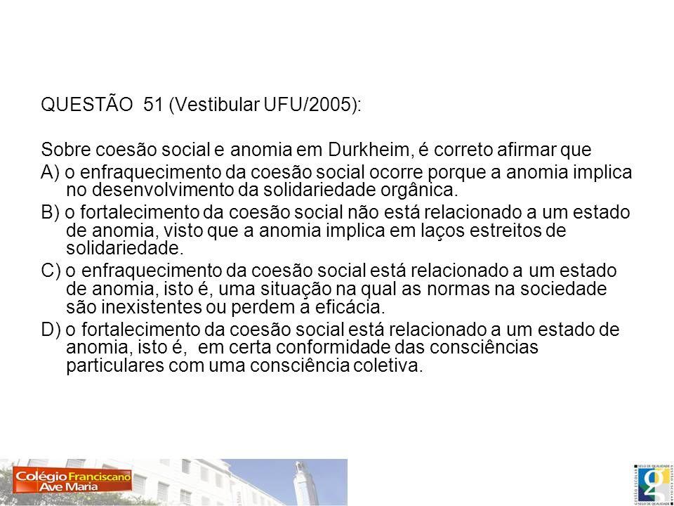QUESTÃO 51 (Vestibular UFU/2005):