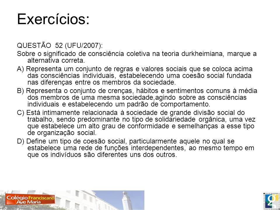 Exercícios: QUESTÃO 52 (UFU/2007):