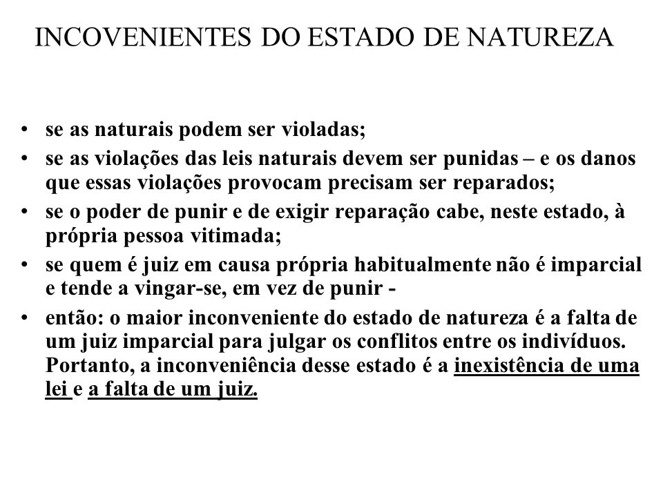 INCOVENIENTES DO ESTADO DE NATUREZA