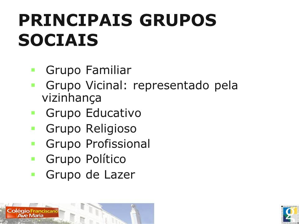 PRINCIPAIS GRUPOS SOCIAIS